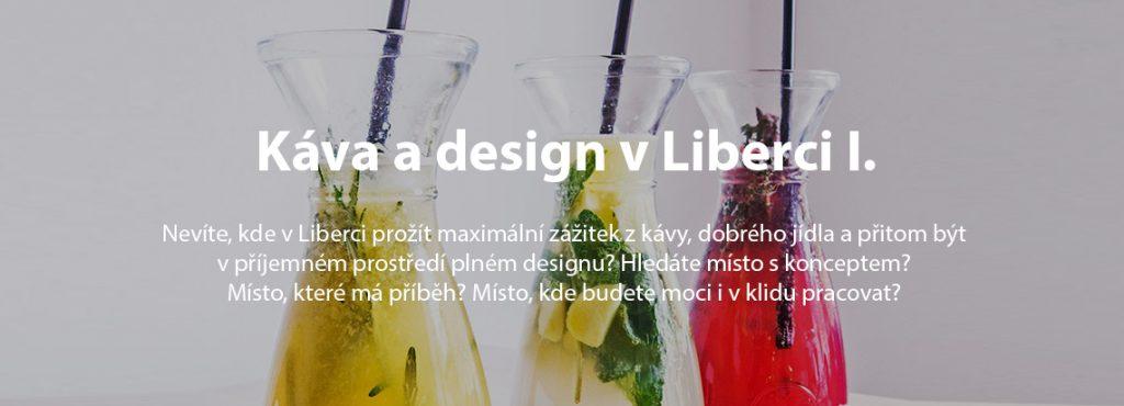 káva a design v Liberci, josef trakal