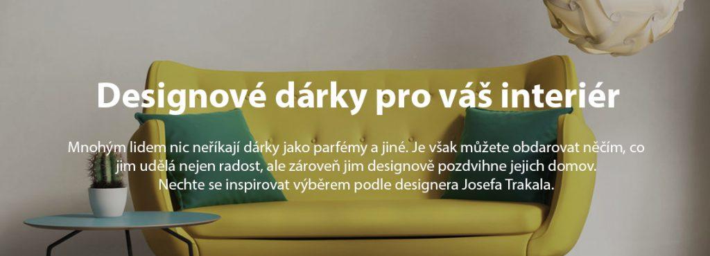 designové dárky pro váš interiér, josef trakal, joseftrakal.cz